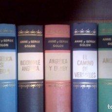 Libros antiguos: COLECCIÓN ANNE Y SERGE GOLON (5 TOMOS) EDITORIAL DELOS-AYMÁ 1969. Lote 171148485