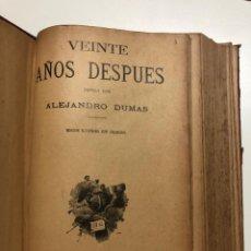 Libros antiguos: ALEJANDRO DUMAS. VEINTE AÑOS DESPUÉS. . Lote 171343883