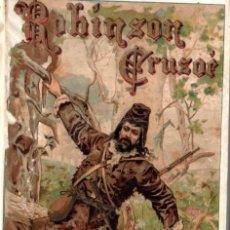 Libros antiguos: DANIEL DEFOE : ROBINSON CRUSOE (CALLEJA PERLA) . Lote 171525703