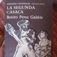 Libros antiguos: LA SEGUNDA CASACA - EPISODIOS NACIONALES.. Lote 171618450