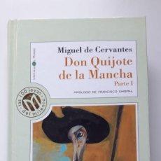 Libros antiguos: DON QUIJOTE DE LA MANCHA PARTE I MIGUEL DE CERVANTES. Lote 171664328