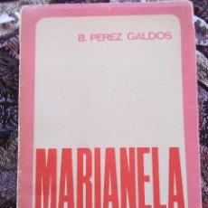 Libros antiguos: MARIANELA BENITO PÉREZ GALDÓS. Lote 171672519