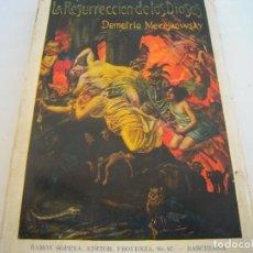 Libros antiguos: LA RESURECCION DE LOS DIOSES EDITORIAL RAMON SOPENA. Lote 171821428