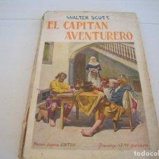 Libros antiguos: EL CAPITAN AVENTURERO EDITORIAL RAMON SOPENA. Lote 171821619