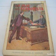 Libros antiguos: LA HIJA DEL TERRORISTA EDITORIAL RAMON SOPENA. Lote 171821710