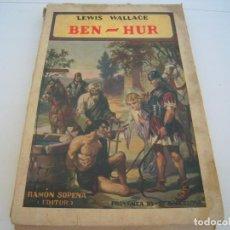 Libros antiguos: BEN HUR EDITORIAL RAMON SOPENA. Lote 171826554