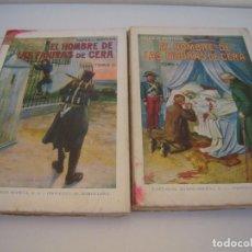 Libros antiguos: EL HOMBRE DE LAS FIGURAS DE CERA 2 TOMOS COMPLETA EDITORIAL RAMON SOPENA. Lote 171997989