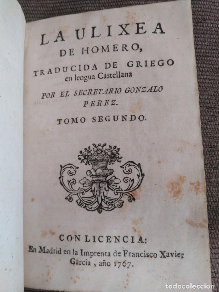 1767. LA ULIXEA DE HOMERO. TOMO II. TRADUCCIÓN DE GONZALO PÉREZ. (Libros antiguos (hasta 1936), raros y curiosos - Literatura - Narrativa - Clásicos)