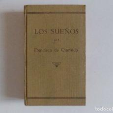 Libros antiguos: LIBRERIA GHOTICA. FRANCISCO DE QUEVEDO. LOS SUEÑOS. 1920.. Lote 172423318