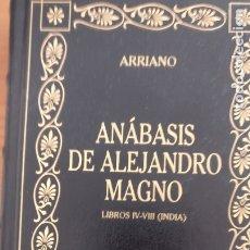Libros antiguos: ANÁBASIS DE ALEJANDRO MAGNO . LIBROS IV-VIII ( INDIA ) ARRIANO EDITORIAL GREDOS 2001 329PP. . Lote 172668869