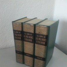 Libros antiguos: EL LIBRO DE LAS MIL Y UNA NOCHE. 3 TOMOS. TEXTO COMPLETO. TRAD. J.C. MARDRUZ. ILUSTRA S. BARTOLOZZI.. Lote 172784865