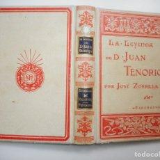 Libros antiguos: JOSÉ ZORRILLA LA LEYENDA DE DON JUAN TENORIO (FRAGMENTO) Y95483. Lote 173056810
