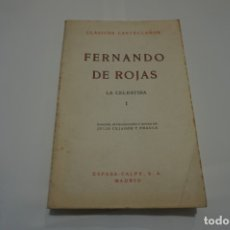 Libros antiguos: (5C) - LA CELESTINA I FERNANDO DE ROJAS CLASICOS CASTELLANOS ESPASA-CALPE 1972. Lote 173083538