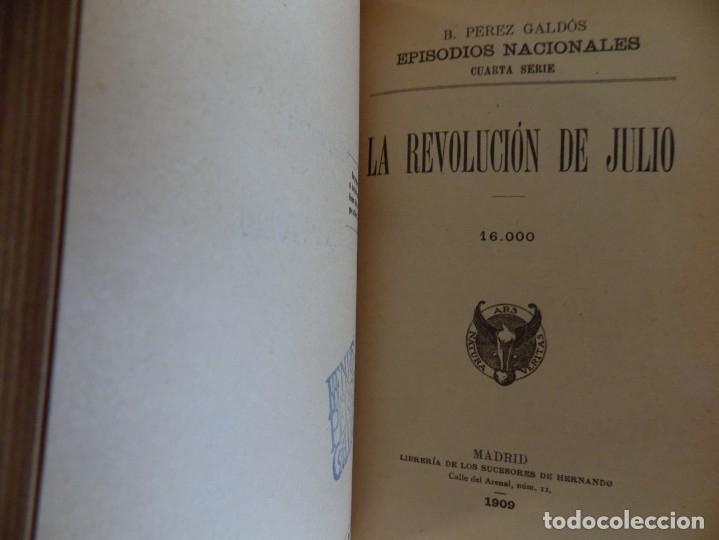 Libros antiguos: LIBRERIA GHOTICA. LUJOSA EDICION DE PEREZ GALDÓS.LOS DUENDES DE LA CAMARILLA.LA REVOLUCIÓN DE JULIO. - Foto 4 - 173378849