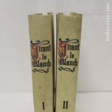Libros antiguos: TIRANT LO BLANCH 1920, DOS TOMOS EN UNA EDICIÓN LIMITADA DE 460 EJEMPLARES. Nº 220.. Lote 173608414