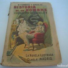 Libros antiguos: HISTORIA DE UN HOMBRE CONTADA POR SU ESQUELETO. Lote 173812620