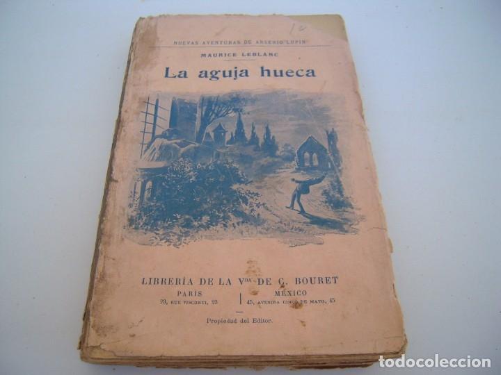 LA AGUJA HUECA LIBRERIA BOURET 1914 LOMO SUCIO (Libros antiguos (hasta 1936), raros y curiosos - Literatura - Narrativa - Clásicos)