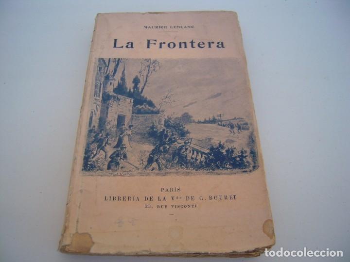 LA FRONTERA LIBRERIA BOURET 1922 (Libros antiguos (hasta 1936), raros y curiosos - Literatura - Narrativa - Clásicos)