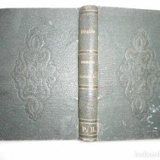 Libros antiguos: VIRGILIO BUCÓLICAS , GEORGICAS(FRANCÉS-LATÍN) Y95668. Lote 174150875