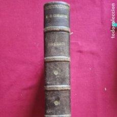Libros antiguos: DON QUIJOTE DE LA MANCHA. EDITORIAL SATURNINO CALLEJA. 1901.. Lote 174262302