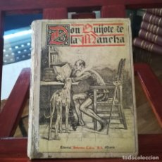 Libros antiguos: DON QUIJOTE DE LA MANCHA-EDICION SATURNINO CALLEJA PARA ESCUELAS-1905. Lote 174642313