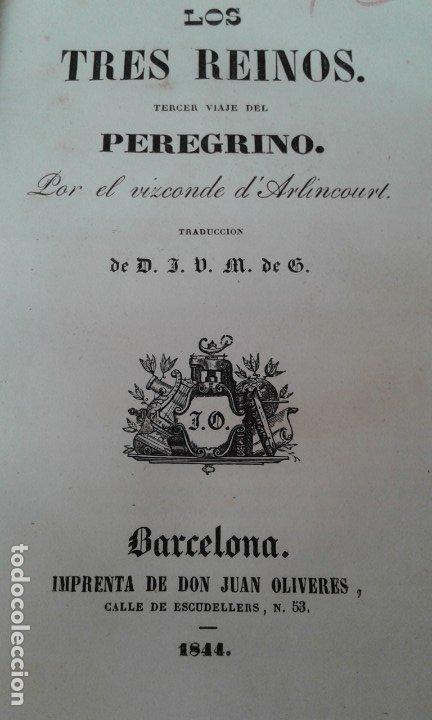 Libros antiguos: LOS TRES REINOS TERCER VIAJE DEL PEREGRINO ARLINCOURT 1844 - Foto 3 - 174975828