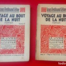 Libros antiguos: CELINE - VIAJE AL FIN DE LA NOCHE - 1935 - VOYAGE AU BOUT DE LA NUIT . Lote 175786502