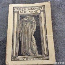 Libros antiguos: NOCTURNE - ASPECTOS DE LO DESCONOCIDO ANNUNZIO GABRIELE, 1923. Lote 175817445