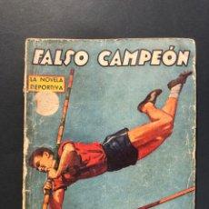 Libros antiguos: SALTO DE PERTIGA - LA NOVELA DEPORTIVA Nº 27 - JOSE MALLORQUI - FALSO CAMPEON - MOLINO . Lote 175905235