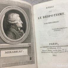 Libros antiguos: LIBRO ANTIGUO SIGLO XIX ESSAI SUR LE DESPOTISME 1821 MIRABEAU CON RETRATO GRABADO. Lote 176335425
