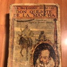 Libros antiguos: LIBRO EL INGENIOSO HIDALGO DON QUIJOTE DE LA MANCHA.MIGUEL DE CERVANTES SAAVEDRA.SOPENA. Lote 176523609