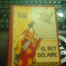 Libros antiguos: EMILIO SALGARI – EL REY DEL AIRE. CASA EDITORIAL MAUCCI [HACIA 1920]. ENC. EDITORIAL EN TELA. Lote 176909558