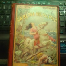 Libros antiguos: LA REINA DEL PACIFICO. LUIGI MOTTA. EMILIO SALGARI. CASA MAUCCI. ILUSTRADO. Lote 176910008
