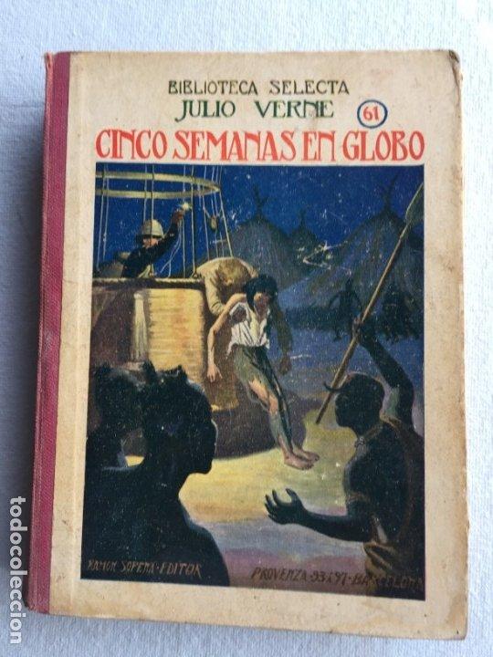 CINCO SEMANAS EN GLOBO. JULIO VERNE BIBLIOTECA SELECTA (Libros antiguos (hasta 1936), raros y curiosos - Literatura - Narrativa - Clásicos)