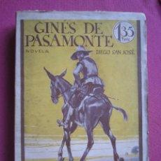 Libros antiguos: GINES DE PASAMONTE DIEGO SAN JOSE RARA EDICION DE 1, 35 PTS CALLEJA. . Lote 177201863