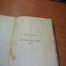 Libros antiguos: EL DÍA DEL JUICIO (ION-KIPUR) NOVELAS. ED. CALPE 1919. Lote 177532107
