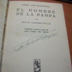 Libros antiguos: EL HOMBRE DE LA PAMPA. JULIO SUPERVIELLE.. Lote 177532142