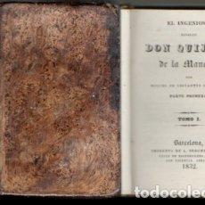 Libros antiguos: DON QUIJOTE DE LA MANCHA. TOMO I - CERVANTES, MIGUEL DE. - . Lote 177610214
