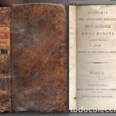 Libros antiguos: DON QUIJOTE DE LA MANCHA. TOMO II. - CERVANTES, MIGUEL DE. - A-INCOMP-372. Lote 177611005