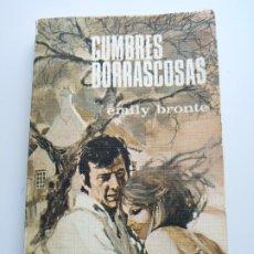 Libros antiguos: CUMBRES BORRASCOSAS - EMILY BRONTE. Lote 177675419