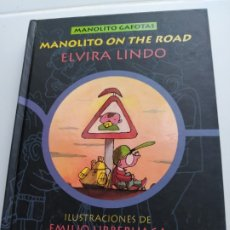 Libros antiguos: MANOLITO ON THE ROAD - ELVIRA LINDO. Lote 177676289