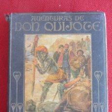 Libros antiguos: AVENTURAS DE DON QUIJOTE COLECCIÓN ARALUCE.. Lote 178069015