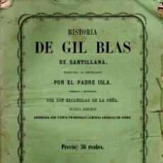 Libros antiguos: HISTORIA DE GIL BLAS DE SANTILLANA (DEL ARTISTA, 1856) CON 20 GRABADOS. Lote 178293900
