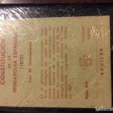 Libros antiguos: LA CONSTITUCION DE CÁDIZ DE 1812 CRISOLIN ED AGUILAR. Lote 178383387