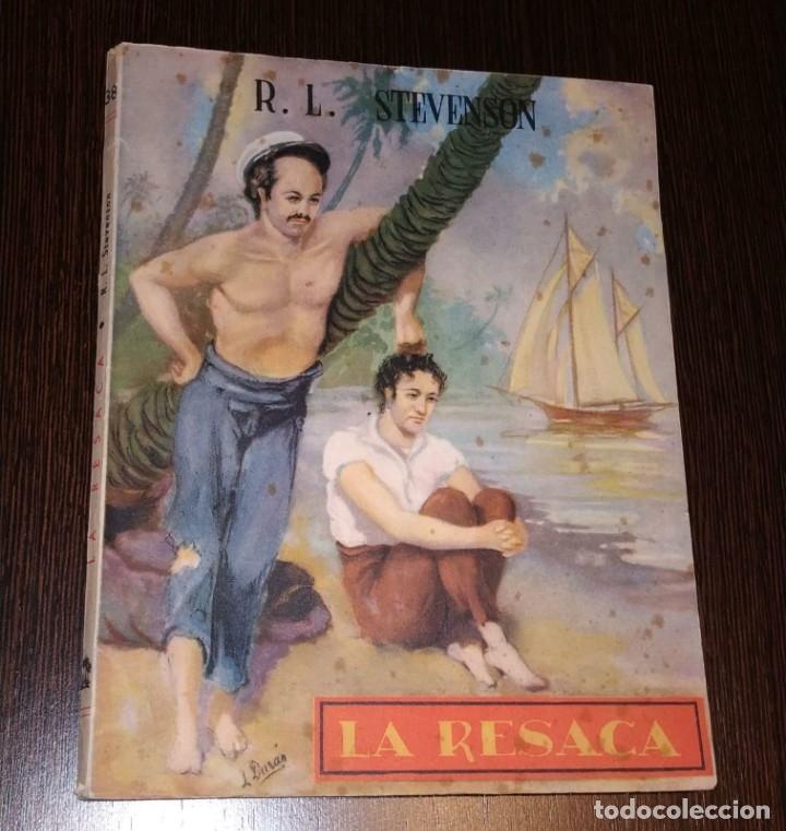 R.L. STEVENSON. LA RESACA. EDICIONES REGUERA, PRIMERA EDICIÓN 1945. (Libros antiguos (hasta 1936), raros y curiosos - Literatura - Narrativa - Clásicos)