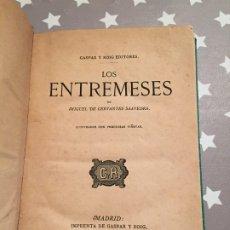 Libros antiguos: ENTREMESES, MIGUEL DE CERVANTES 1868 IMPRENTA GASPAR ROIG. Lote 178740595