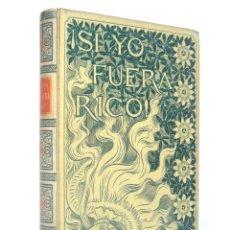 Libros antiguos: 1896 - LUIS MARIANO DE LARRA: ¡SI YO FUERA RICO! - ILUSTRADO POR ALEJANDRO DE RIQUER - PERGAMINO. Lote 178784958