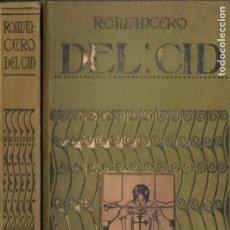 Libros antiguos: ROMANCERO DEL CID (IBÉRICA, C. 1920) EDICIÓN DE LUIS VIADA Y LLUCH. Lote 178789780