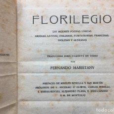 Libros antiguos: FLORILEGIO, LAS MEJORES POESIAS LIRICAS, FERNANDO MARISTANY. Lote 178790427