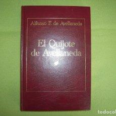 Libros antiguos: EL QUIJOTE DE AVELLANEDA - ALONSO F. DE AVELLANEDA. Lote 178895268